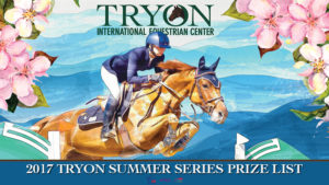 Tryon International Equestrian Center Announces 2017 Tryon Summer Series Dates Offering Nearly $2 Million in Prize Money
