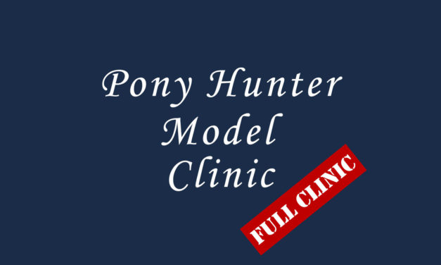 Pony Hunter Model Clinic – Full Clinic Video